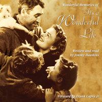 "Wonderful Memories of ""It's A Wonderful Life"" - Jimmy Hawkins"