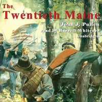 The Twentieth Maine - John J. Pullen