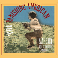 The Vanishing American - Zane Grey