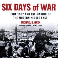 Six Days of War - Michael B. Oren