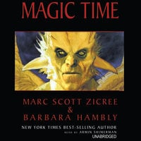 Magic Time - Barbara Hambly, Marc Scott Zicree