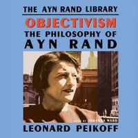 Objectivism - Leonard Peikoff