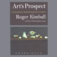 Art's Prospect - Roger Kimball