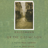 Haussmann - Paul LaFarge