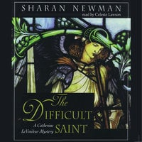 The Difficult Saint - Sharan Newman