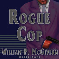 Rogue Cop - William P. McGivern