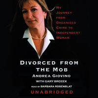Divorced from the Mob - Andrea Giovino