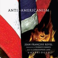 Anti-Americanism - Jean-François Revel