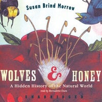Wolves and Honey - Susan Brind Morrow