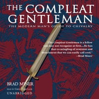 The Compleat Gentleman - Brad Miner, Dale Archer