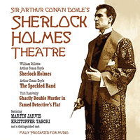 Sherlock Holmes Theatre - Arthur Conan Doyle, William Gillette