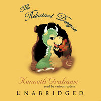 The Reluctant Dragon - Kenneth Grahame