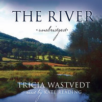 The River - Tricia Wastvedt