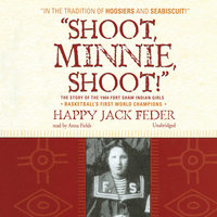 """Shoot, Minnie, Shoot!"" - Happy Jack Feder"