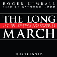 The Long March - Roger Kimball