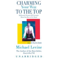 Charming Your Way to the Top - Michael Levine