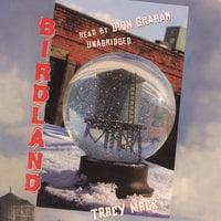 Birdland - Tracy Mack