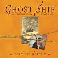 Ghost Ship - Dietlof Reiche