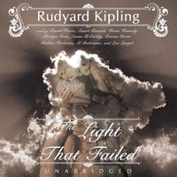 The Light That Failed - Rudyard Kipling