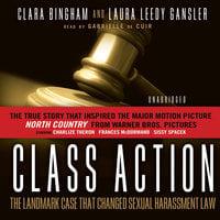 Class Action - Clara Bingham,Laura Leedy Gansler
