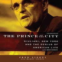 The Prince of the City - Fred Siegel