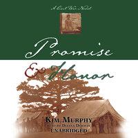 Promise & Honor - Kim Murphy