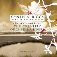The Cranefly Orchid Murders - Cynthia Riggs
