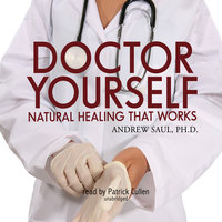 Doctor Yourself - Andrew Saul (Ph.D.)