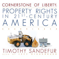 Cornerstone of Liberty - Timothy Sandefur
