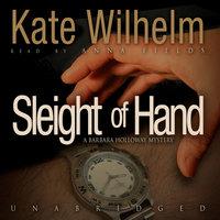 Sleight of Hand - Kate Wilhelm