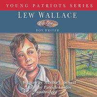Lew Wallace - Martha E. Schaaf