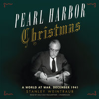 Pearl Harbor Christmas - Stanley Weintraub