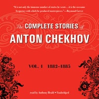 The Complete Stories of Anton Chekhov, Vol. 1 - Anton Chekhov
