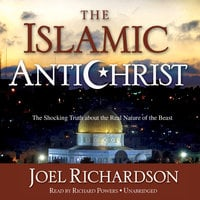 The Islamic Antichrist - Joel Richardson