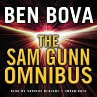 The Sam Gunn Omnibus - Ben Bova