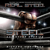 Steel, and Other Stories - Richard Matheson