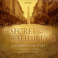 The Secret in Their Eyes - Eduardo Sacheri