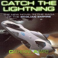 Catch the Lightning - Catherine Asaro