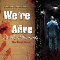 We're Alive: A Story of Survival, the First Season - Kc Wayland