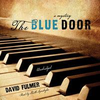 The Blue Door - David Fulmer