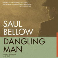 Dangling Man - Saul Bellow