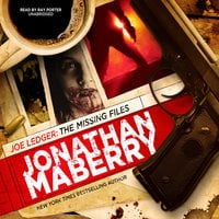 Joe Ledger: The Missing Files - Jonathan Maberry