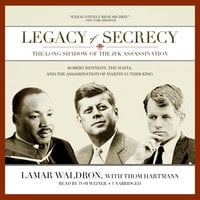 Legacy of Secrecy - Lamar Waldron