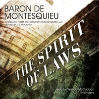 The Spirit of Laws - Baron De Montesquieu