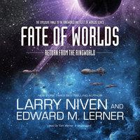 Fate of Worlds - Larry Niven, Edward M. Lerner