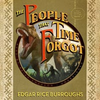 The People That Time Forgot - Edgar Rice Burroughs