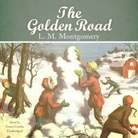 The Golden Road - L.M. Montgomery