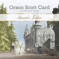 Hamlet's Father - Orson Scott Card