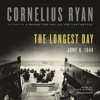 The Longest Day: The Classic Epic of D-Day - Cornelius Ryan