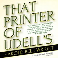 That Printer of Udell's - Harold Bell Wright